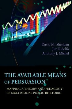 Available Means of Persuasion, The, David M. Sheridan, Jim Ridolfo