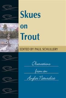 Skues on Trout, G.E. M. Skues