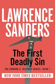 The 1st Deadly Sin, Lawrence Sanders