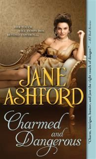 Charmed and Dangerous, Jane Ashford