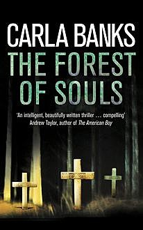 The Forest of Souls, Carla Banks