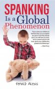 Spanking is a Global Phenomenon, Fenold Alexis