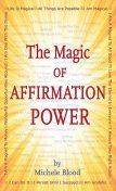 The Magic Of Affirmation Power, Michele Blood