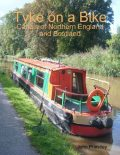 Tyke on a Bike: Canals of Northern England and Scotland, John Priestley
