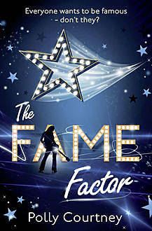 The Fame Factor, Polly Courtney