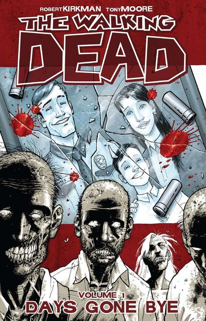The Walking Dead, Vol. 1, Robert Kirkman