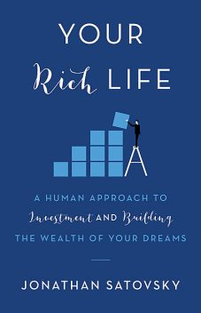 Your Rich Life, Jonathan Satovsky