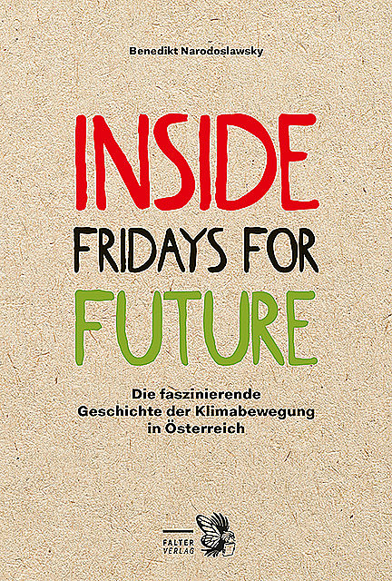 Inside Fridays for Future, Benedikt Narodoslawsky