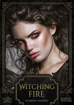 Witching Fire, Marcel Weyers