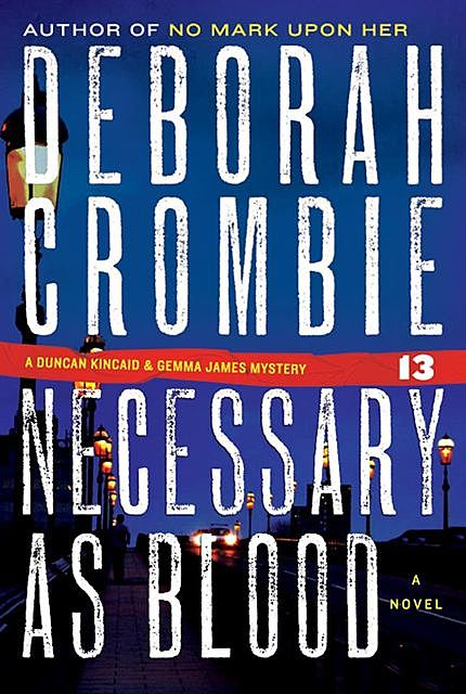 Necessary as Blood, Deborah Crombie