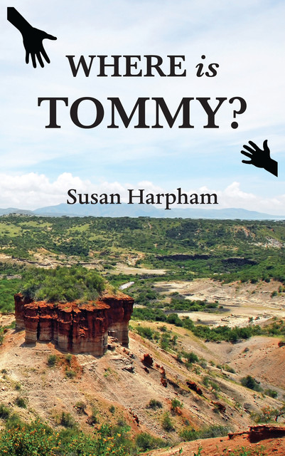 Where is Tommy, Susan Harpham