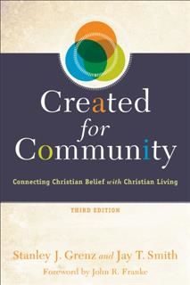 Created for Community, Stanley J. Grenz