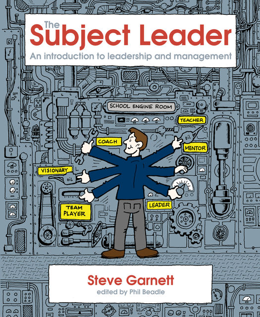 The Subject Leader's Toolkit, Steve Garnett