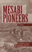 Mesabi Pioneers, Jeffrey Smith, Russell Hill
