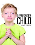Depression's Child, Mark Nelson
