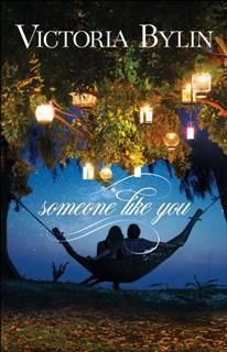Someone Like You, Victoria Bylin