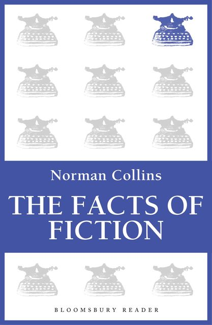 The Facts of Fiction, Norman Collins