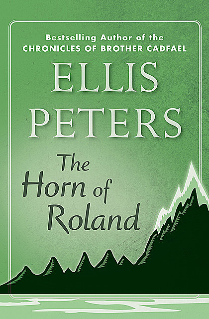 The Horn of Roland, Ellis Peters
