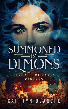Summoned by Demons, Kathryn Blanche