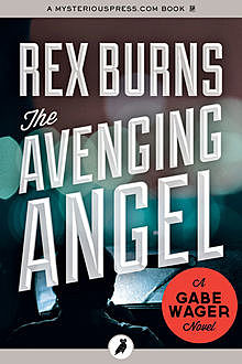 The Avenging Angel, Rex Burns