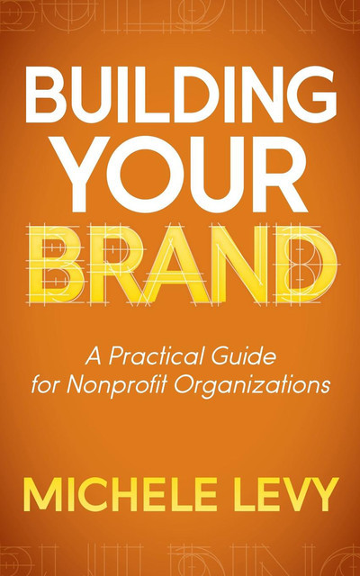 Building Your Brand, Michele Levy