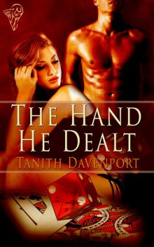 The Hand He Dealt, Tanith Davenport