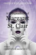 A Compendium of Margaret St. Clair, Margaret St. Clair, Idris Seabright