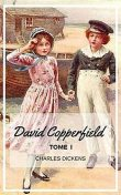 David Copperfield – Tome I (Annoté), Charles Dickens, P. Lorain