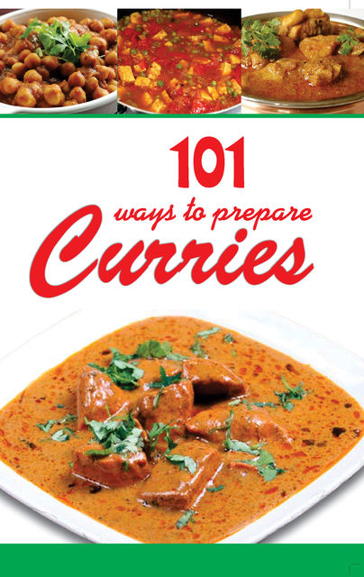 101 Ways To Prepare Curries, Aroona Reejsinghani