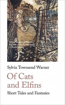 Of Cats and Elfins, Sylvia Townsend Warner