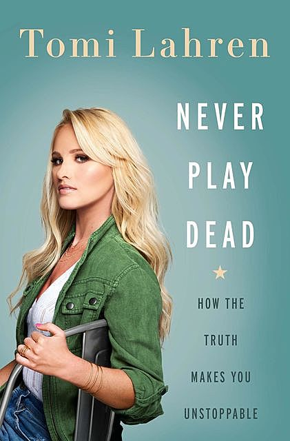 Never Play Dead, Tomi Lahren