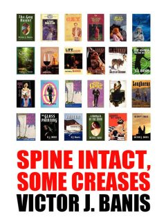 Spine Intact, Some Creases, Victor J.Banis