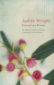 Collected Poems, Judith Wright