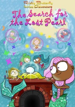 Risky Butterfly Fairies The Lost Pearl, Patricia E Sandoval