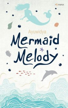 Mermaid Melody, Widya Ayu Ningrum