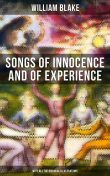 Songs of Innocence and of Experience (With All the Originial Illustrations), William Blake