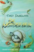 De wonderbril, Thea Dubelaar