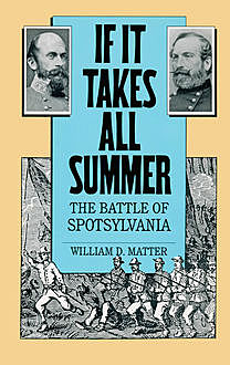 If It Takes All Summer, William D. Matter