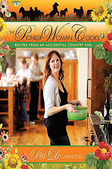 The Pioneer Woman Cooks, Ree Drummond