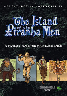 Adventures in Kaphornia 02 - The Island of the Piranha Men, Christian Lonsing