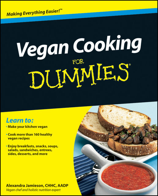 Vegan Cooking For Dummies, Alexandra Jamieson