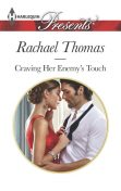 Craving Her Enemy's Touch, Rachael Thomas