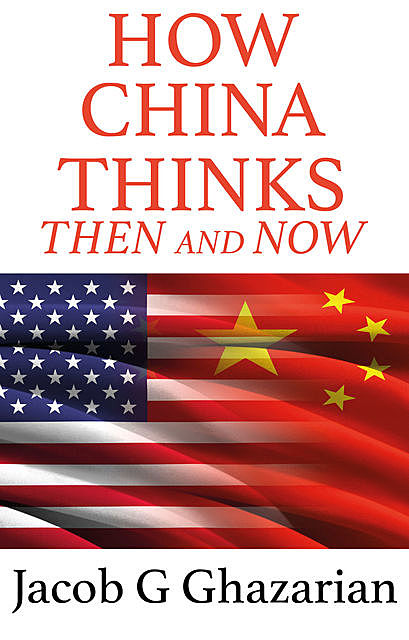 How China Thinks, Jacob G. Ghazarian