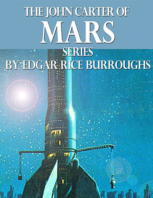 The John Carter of Mars Series, Edgar Rice Burroughs, Golden Deer Classics