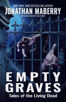 Empty Graves, Jonathan Maberry