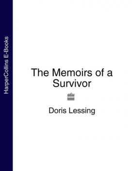 The Memoirs of a Survivor, Doris Lessing