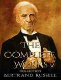 The Complete Works of Bertrand Russell, Bertrand Russell