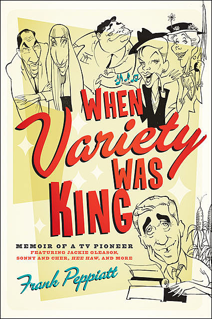 When Variety Was King, Frank Peppiatt