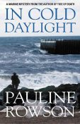 In Cold Daylight, Pauline Rowson