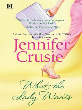 What the Lady Wants, Jennifer Crusie